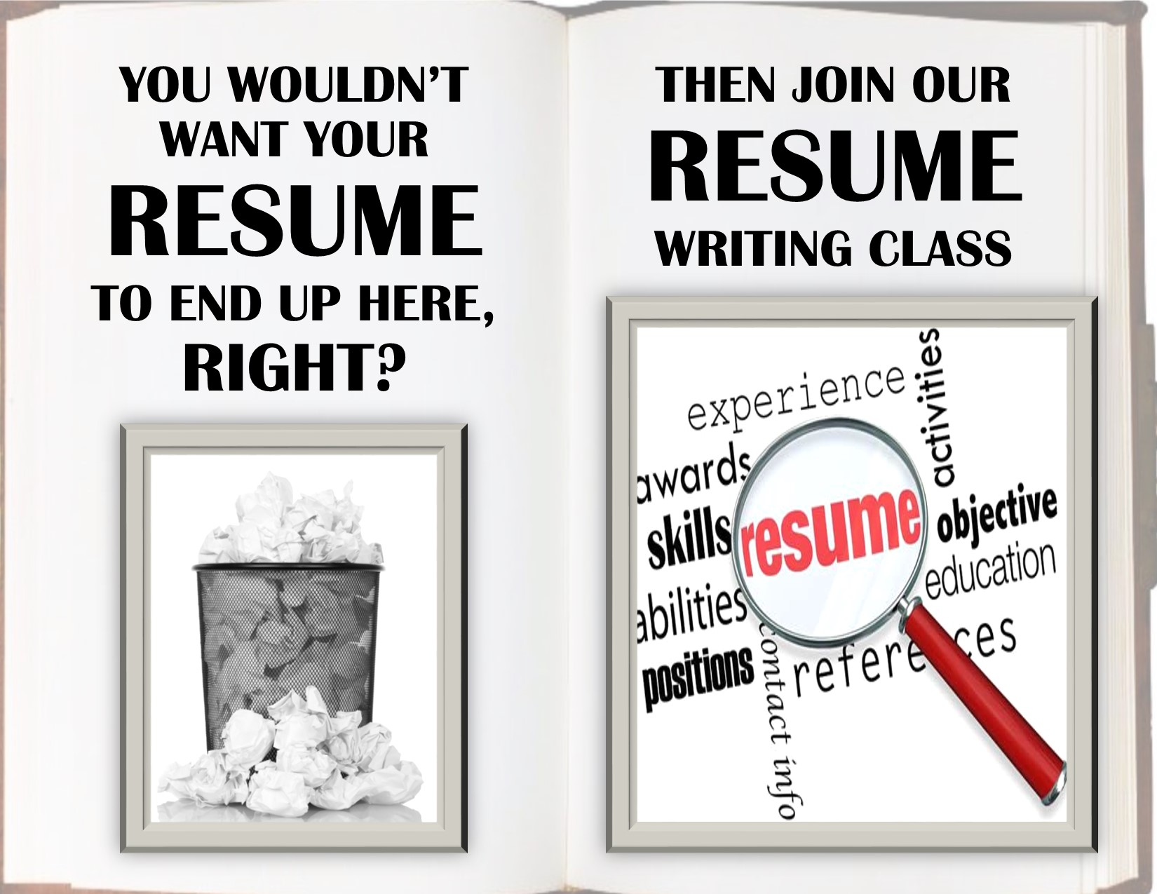 Resume Help     These Classes Help In Writing Your Resume, Including  Learning Basic Computer Skills To Apply For Online Jobs.  Resume Writing Classes
